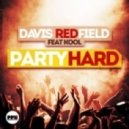 Davis Redfield feat. Kool - Party Hard  (Extended Mix)