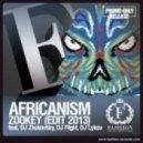 Dj Zhukovsky & Dj Flight, Dj Lykov feat. Africanism - Zookey 2k13  (Extended Booty Mix)