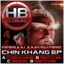 Dorian & Skore - Chin Khang
