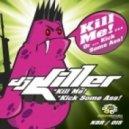 DJ Killer - Kick Some Ass