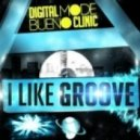 Digitalmode and Bueno Clinic - I Like Groove
