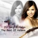 DJ Serg & Helen - The Best of Helena