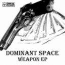 Dominant Space - Kill Zone