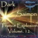 Dark Saimon - Trance Explosion Vol. 12 [21.05.2013] ()
