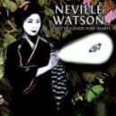 Neville Watson - Songs to Elevate Pure Hearts