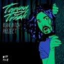 Tommy Trash - Blair Bitch Project