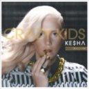 Ke$ha & Pitbull - Crazy Kids