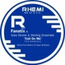 Fanatix, Sara Devine, Sterling Ensemble - Call On Me