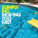 Supafly Inc. - Moving Too Fast