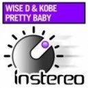 Wise D & Kobe - Pretty Baby