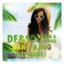 DF&S vs. Ceresia & Ron Carroll - Bang Bang (Explode)