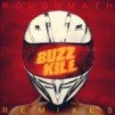 Roughmath - BuzzKill