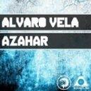 Alvaro Vela - Azahar