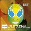 The Bomb Squad - On The G String