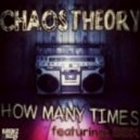Chaos Theory feat. BBK -  How Many Times