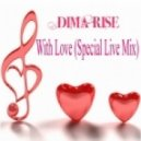 Dima Rise - With Love