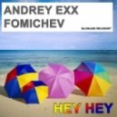 Dennis Ferrer - Hey Hey  (Fomichev, Andrey Exx Original Mix)