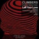 Climbers feat. Yasmine Asaiez - Left Your Love