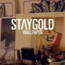 Staygold feat. Style Of Eye - Wallpaper