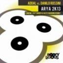 Danilo Rossini, Addal - Arya 2K13