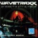 Wavetraxx Presents Chris Menzi - Das Boot 2003