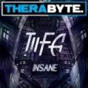 Tiifa - Insane