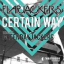Flapjackers - Certain Way