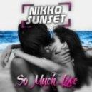 Nikko Sunset - So Much Love