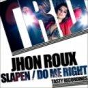 Jhon Roux - Slapen