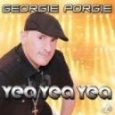 Georgie Porgie, Stonebridge, J-C - Yea Yea Yea