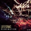 Lifeforms - Reanimation