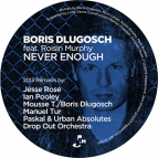 Boris Dlugosch feat. Roisin Murphy - Never Enough
