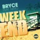 Bryce feat. Nitro  -  Weekend