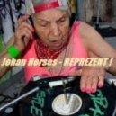 Johan Horses - Reprezent!  (Tech-House Session)