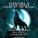 Stadium X ft. Taylr Renee - Howl At The Moon (Simon Hartmann & Phil Finlay Acoustic Intro Edit) (Simon Hartmann & Phil Finlay Acoustic Intro Edit)