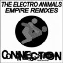 The Electro Animals - Empire  (Stefan Zweig Remix)