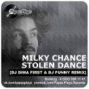 Milky Chance - Stolen Dance (DJ Dima First & DJ Funny Remix) (DJ Dima First & DJ Funny Remix)