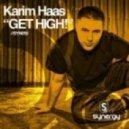 Karim Haas -  Get High!   (Original mix)