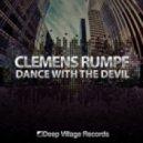 Clemens Rumpf - Dance With The Devil  (Deep Edit)