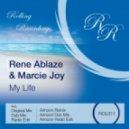 Rene Ablaze & Marcie Joy - My Life  (Original Radio Edit)