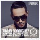 Timur Rodriguez - Make Me Fly (DJ Favorite & Bikini DJs Remix) (DJ Favorite & Bikini DJs Remix)