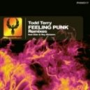 Todd Terry - Feeling Punk  (Asle Remix)