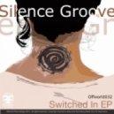 Silence Groove - Wake Me Up  (Feat. LaMeduza)