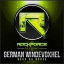 German Windevoxhel - Rock Da House  (Original Mix)