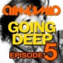 DimomiD - Going Deep  (Episode 5)