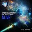 In Progress & Artyom Aery -  Alive   (Aimoon Remix)