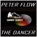 Peter Flow -  The Dancer