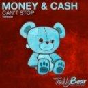 Money & Cash - Cant Stop