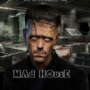 Deadlow - Mad House