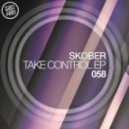 Skober - Take Control